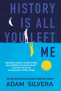 History Is All You Left Me Adam Silvera Review