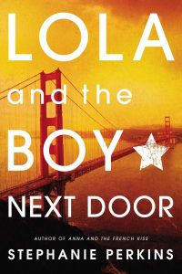 Lola and the Boy Next Door Stephanie Perkins Review