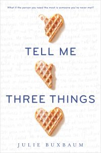 Tell Me Three Things Julie Buxbaum Review