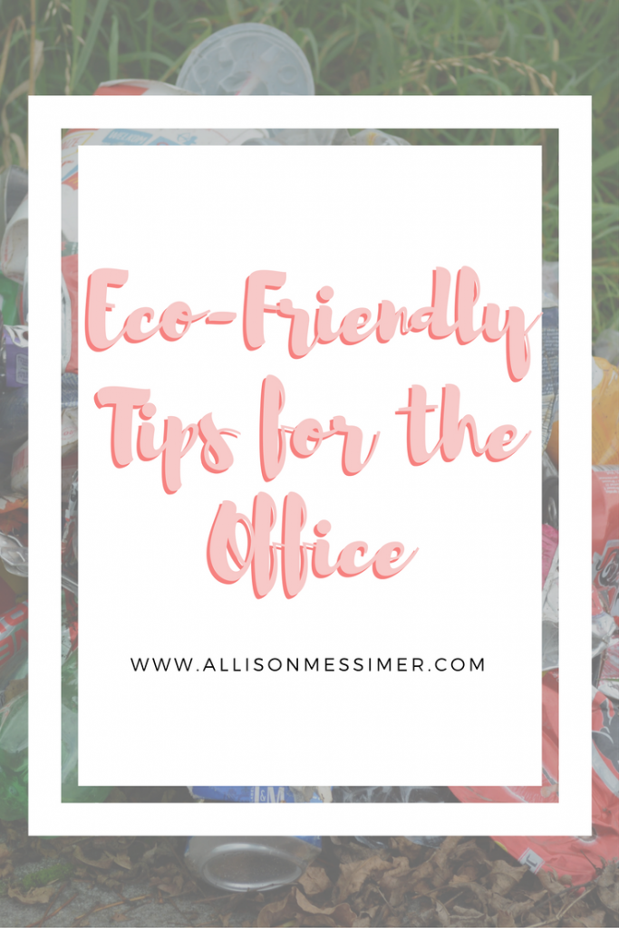 Eco-Friendly Tips for the Office (1)