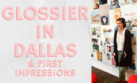 glossier-in-dallas