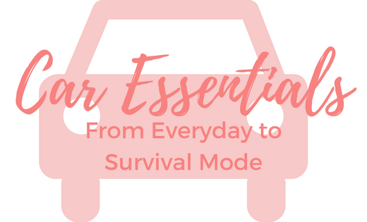 Car Essentials From Everyday to Survival Mode