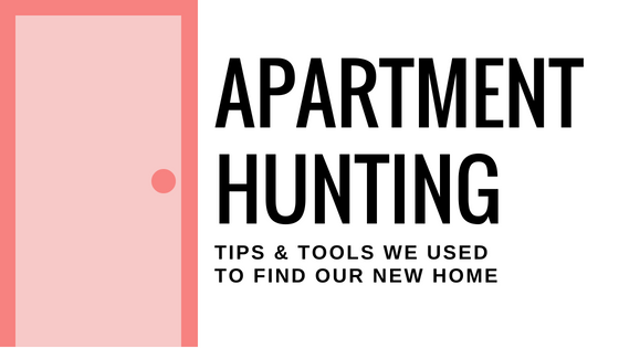 Apartment Hunting | Tips & Tools