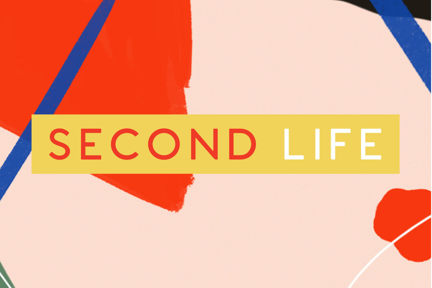 Podcast | Second Life
