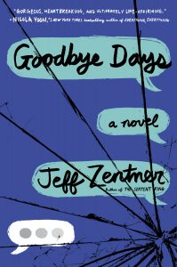 Goodbye Days Jeff Zenter Review