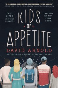 Kids of Appetite David Arnold Review