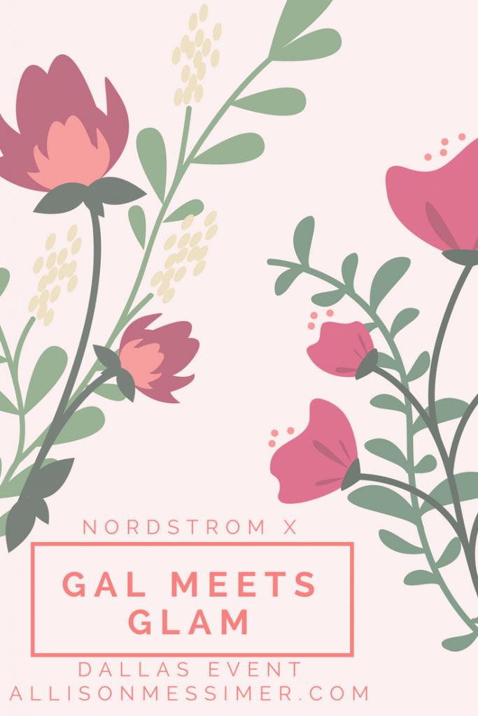 Nordstrom Gal Meets Glam Dallas Texas